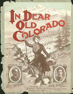 Sheet Music - In dear old Colorado Sweet Child O' Mine, Song Words, All About Music, Vintage Sheet Music, Music Covers, Travel And Tourism, Colorado Springs, Ephemera, Graphic Design