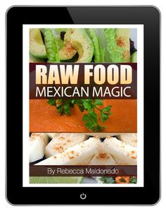 ebook http://my.bookbaby.com/book/raw-food-mexican-magic