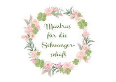 Mantras für die Schwangerschaft - Glücksklee & Sonnenschein Kundalini Yoga, Mantra, Divine Feminine, Mother Earth, Sunshine, Spiritual, Pregnancy