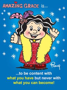 """Our Daily Grace! """"And He has said to me, """"My grace is sufficient for you…"""" 2 Cor. Catch more of Amazing Grace's hilarious an. Contentment, Amazing Grace, Hilarious, Comic Books, Comics, Hilarious Stuff, Cartoons, Cartoons, Comic"""