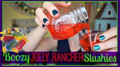 Boozy Jolly Rancher