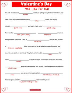 Get your child in the Valentine's Day spirit with this fun Mad Libs-style printable.