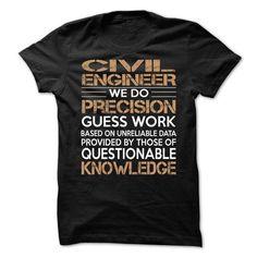 Civil Engineer - #college gift #hostess gift. LOWEST SHIPPING => https://www.sunfrog.com/LifeStyle/Civil-Engineer-63096549-Guys.html?68278