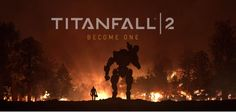 Titanfall 2 Launch Trailer Drops And I Love It - The Outerhaven
