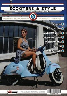 Numéro 5 / Issue & STYLE is a quarterly independant bi-lingual (French / English) magazine which essentially deals with the world of vintage-labeled scooter, as well as the lifestyle that characterizes their fans: Vespa Bike, Piaggio Vespa, Lambretta Scooter, Scooter Motorcycle, Vespa Scooters, Italian Scooter, Scooter Custom, Motor Scooters, Scooter Girl