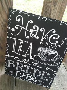 Custom chalkboard sign for sale. This chalkboard sign is made for a tea party bridal shower honoring the special bride to be. I can customize this sign to fit your colors or theme! Tea Party Bridal Shower, Bridal Shower Party, Wedding Signs, Our Wedding, Wedding Ideas, Bridal Shower Chalkboard, Chalkboard Signs, Chalkboards, Tea Party Theme