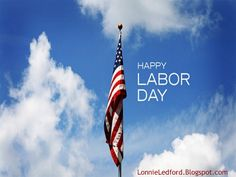 40 Best Labor Day images in 2017 | Labor day quotes, Happy