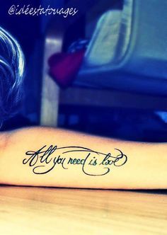 All you need is love  #Tattoo #lettrage #Allyouneedislove