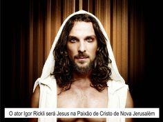 ♥ Paixão de Cristo de Nova Jerusalém terá o ator Igor Rickli como Jesus e José Barbosa como Judas ♥  http://paulabarrozo.blogspot.com.br/2015/02/paixao-de-cristo-de-nova-jerusalem-tera.html