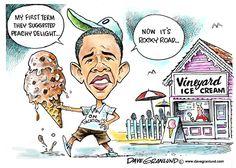 Obama and Vineyard Ice Cream - Dave Granlund