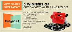 Join and be one of the FIVE (5) lucky winners to receive Custom View-Master + (custom-made 3D) Reel Set each from Image3D and GiveawayMonkey. Open International!