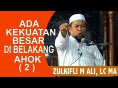Ada Kekuatan Besar Di Belakang Ahok - Ustadz Zulkifli M Ali, Lc, MA. - Cebeel
