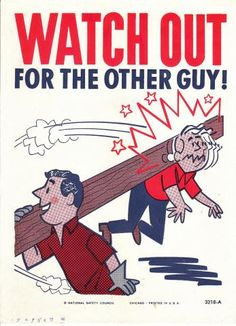 Collectable Vintage National Safety Poster - Watch Out for The Other Guy