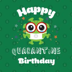 Check out this awesome 'Happy+birthday+quarantine' design on Birthday Jokes, Happy Birthday Wishes Quotes, Happy Birthday Wishes Cards, Happy Birthday Sister, Funny Birthday Cards, Birthday Images, Birthday Humorous, Funny Happy Birthday Pictures, Birthday Sayings