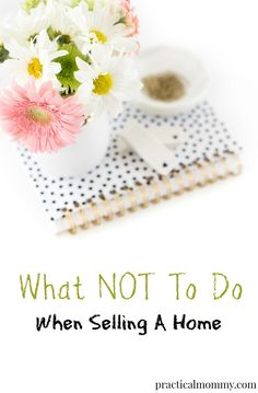 Don't Make These Easy Mistakes When Selling Your Home