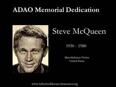 Remembering Steve McQueen who lost his courageous mesothelioma battle.