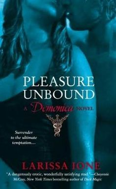 """Read """"Pleasure Unbound A Demonica Novel"""" by Larissa Ione available from Rakuten Kobo. In this dark and intriguing paranormal romance from New York Times bestselling author Larissa Ione, a forbidden romance . Paranormal Romance Books, Romance Authors, Book Authors, Beau Film, Free Books, Good Books, Books To Read, Big Books, Larissa Ione"""