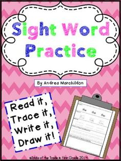 Sight Word Practice Pack from Tricks of the Trade in First Grade on TeachersNotebook.com - (22 pages) - Sight Word Practice Pack- Read it, Trace it, Write it, Draw it!