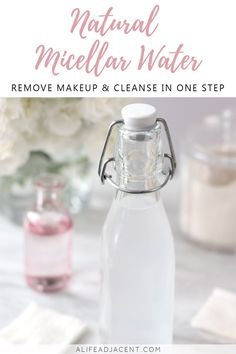 DIY Micellar Water.