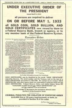 Executive Order 6102 required the surrender of gold in exchange for Federal Reserve Notes Federal Reserve System, Federal Reserve Note, Saving For Retirement, Retirement Savings, Executive Order, Gold Bullion, Birth Certificate, New World Order, Constitution