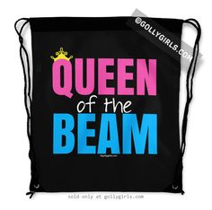 Queen of the Beam Drawstring Bag only at gollygirls.com
