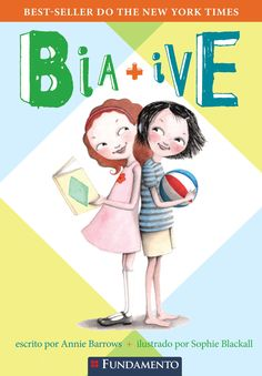 Bia & Ive. http://editorafundamento.com.br/index.php/bia-e-ive.html
