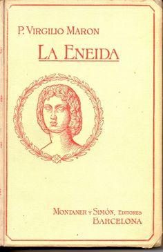 Virgilio. La Eneida
