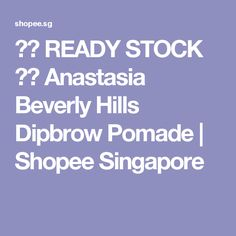 #shopee feels almost legit, but is it really? there's so many dupes out there...   ⚜️ READY STOCK ⚜️ Anastasia Beverly Hills Dipbrow Pomade   Shopee Singapore