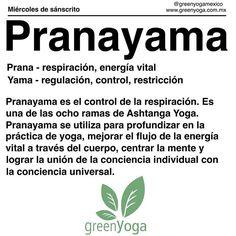 Hoy es miércoles de sánscrito y la palabra de hoy es #Pranayama Los invitamos a compartir sus imágenes y pensamientos sobre el tema en redes sociales con los hashtags #miercolesdesanscrito y #greenyogamexico #Namaste #yoga #greenyoga #greenyogis #yogil