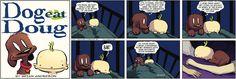 Dog Eat Doug by Brian Anderson for Jun 18, 2017 | Read Comic Strips at GoComics.com