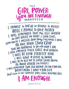 Girl Power You are Enough Manifesto. Yes! Remember that you deserve self-love, self-care. Your self-worth has nothing to do with your weight.