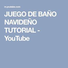 JUEGO DE BAÑO NAVIDEÑO TUTORIAL - YouTube