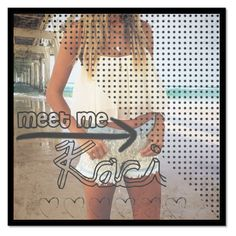 """""""Meet Me 