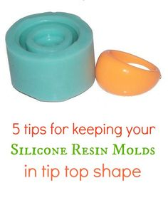Resin Obsession blog:  How to keep your resin silicone molds like new