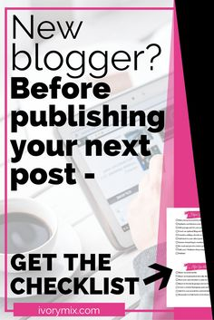 Blogging for beginners. Do this before and after your hit publish on your next blog post - get the checklist