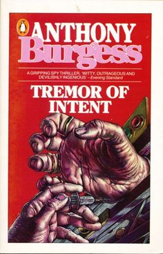 Tremor of Intent Anthony Burgess, Book Jacket, Thriller, Fiction, Illustration, Jackets, Down Jackets, Illustrations, Cover Books