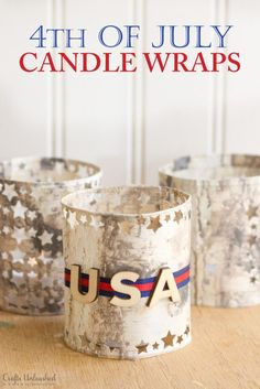 Crazy easy candle wraps that are perfect for a 4th of July party or any other time!