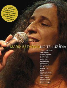 Bethânia surge bem acompanhada no DVD NOITE LUZIDIA -  Postado na data de 23/12/2012