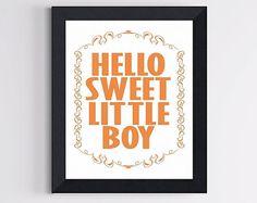 Boy Room Art Print - Hello Sweet Little Boy - Orange or any color 8 X 10- Wall Decor Art
