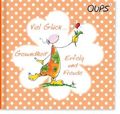 Minibuch - Oups - Viel Glück, Gesundheit, Erfolg....