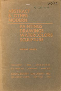 Abstract & Other Modern, Parke-Bernet Galleries [1969 Auction Catalogue]. Offered by Smart Art Press.