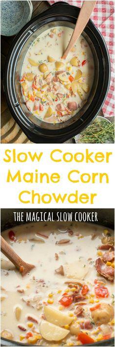 Slow Cooker Maine Corn Chowder #slowcooker #crockpot #chowder