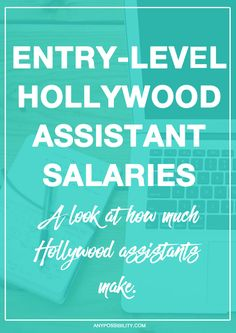 A look at entry-level Hollywood assistant salaries in terms of rates, raises, benefits, negotiations, and bonuses. Ever wonder how much assistants make?