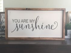 You are my sunshine Wood Sign by SKWoodDesigns on Etsy