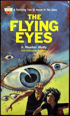 The Flying Eyes, J. Hunter Holly (June, 1962). Cover by John Schoenherr