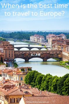 When is the best time to travel to Europe? This article looks at a number of factors to consider before booking your trip including the weather. Click the image to read more.