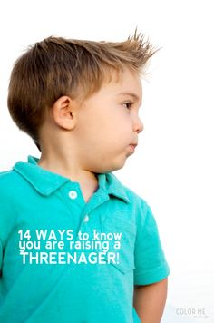 14 ways to know you are raising a threenager #moms #funny #toddlers