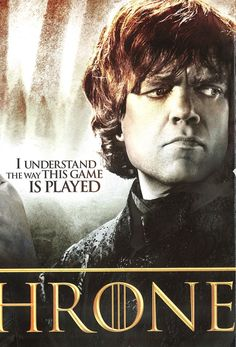 Game of Thrones I understand the way this game is played