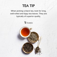 When picking a black tea, look for long, well-rolled and tippy tea leaves. They are typically of superior quality.