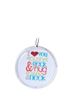 I love you a BUSHEL and a PECK and a HUG around by Funjewelryshop